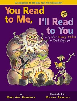 Book You Read To Me, I'll Read To You: Very Short Scary Tales To Read Together by Mary Ann Hoberman