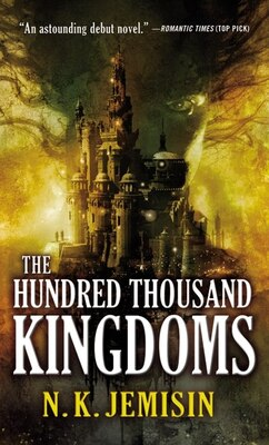 Book The Hundred Thousand Kingdoms by N. K. Jemisin