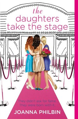 Book The Daughters Take the Stage by Joanna Philbin