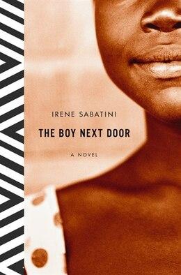 Book The Boy Next Door: A Novel by Irene Sabatini