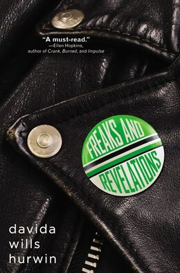 Book Freaks And Revelations by Davida Wills Hurwin