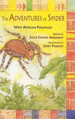 Book The Adventures Of Spider: West African Folktales by Joyce Cooper Arkhurst