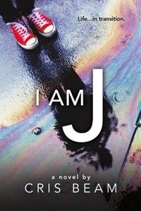 Book I Am J by Cris Beam