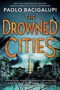 Book The Drowned Cities by Paolo Bacigalupi