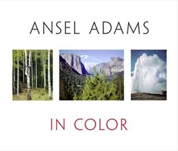 Book Ansel Adams In Color by Ansel Adams