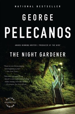 Book The Night Gardener by George P. Pelecanos