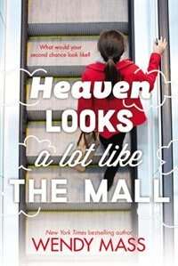 Book Heaven Looks A Lot Like The Mall by Wendy Mass