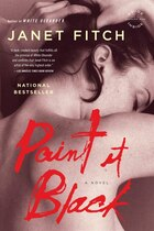 Paint It Black: A Novel