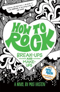 How To Rock Break-ups And Make-ups