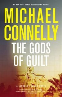 Book The Gods Of Guilt by Michael Connelly