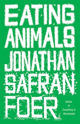 Book Eating Animals by Jonathan Safran Foer