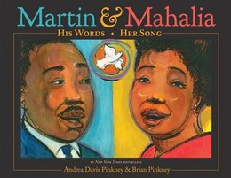 Book Martin & Mahalia: His Words, Her Song by Andrea Davis Pinkney