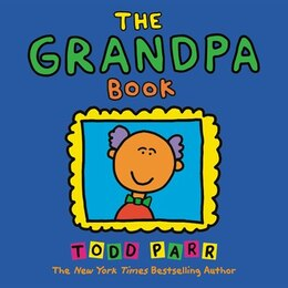 Book The Grandpa Book by Todd Parr