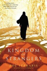 Kingdom Of Strangers: A Novel