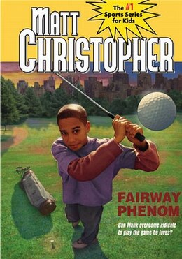 Book Fairway Phenom by Matt Christopher