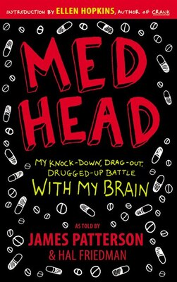 Book Med Head: My Knock-down, Drag-out, Drugged-up Battle With My Brain by James Patterson