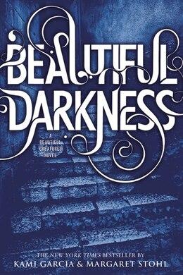 Book Beautiful Darkness by Kami Garcia