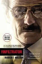 Book The Infiltrator: The True Story Of One Man Against The Biggest Drug Cartel In History by Robert Mazur