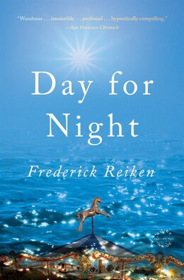 Book Day For Night: A Novel by Frederick Reiken