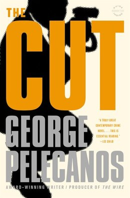 Book The Cut by George P. Pelecanos