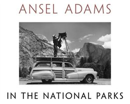 Book Ansel Adams In The National Parks: Photographs From America's Wild Places by Ansel Adams