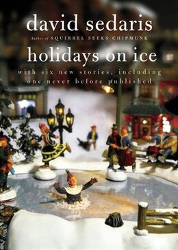Book Holidays On Ice by David Sedaris