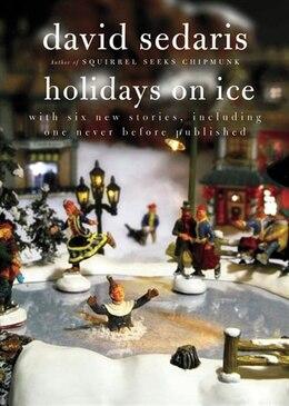 Book Holidays On Ice by David Sedaris