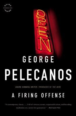 Book A Firing Offense by George P. Pelecanos