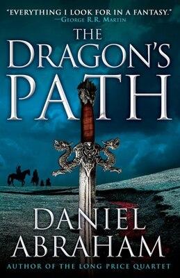 Book The Dragon's Path by Daniel Abraham