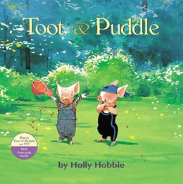 Book Toot & Puddle by Holly Hobbie