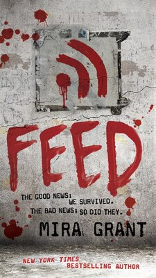 Book Feed by Mira Grant