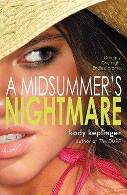 Book A Midsummer's Nightmare by Kody Keplinger