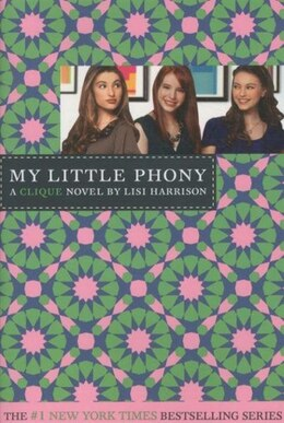 Book The Clique #13: My Little Phony by Lisi Harrison