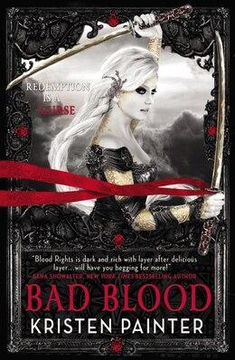 Book Bad Blood by Kristen Painter