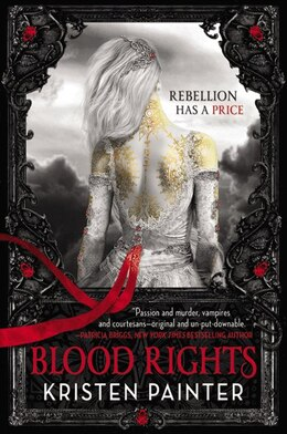 Book Blood Rights by Kristen Painter