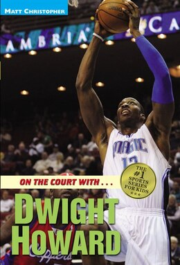 Book On The Court With...dwight Howard by Matt Christopher