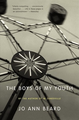Book The Boys of My Youth by Jo Ann Beard