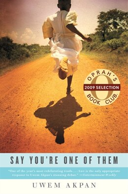 Book Say You're One Of Them by Uwem Akpan
