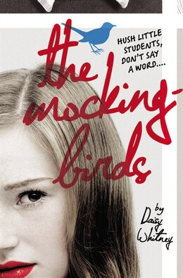Book The Mockingbirds by Daisy Whitney