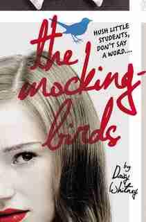 The Mockingbirds by Daisy Whitney