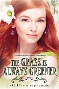 Book The Grass Is Always Greener by Jen Calonita