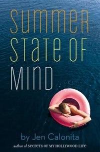 Summer State Of Mind by Jen Calonita