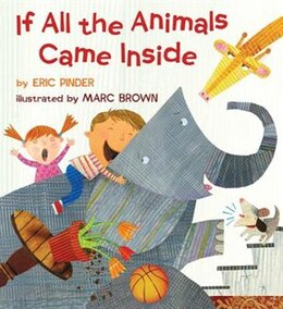 Book If All The Animals Came Inside by Pinder, Eric