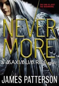 Book Nevermore: A Maximum Ride Novel by James Patterson