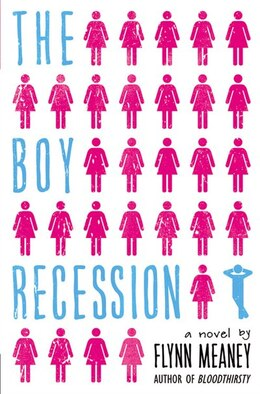 Book The Boy Recession by Flynn Meaney