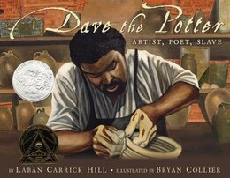 Book Dave The Potter: Artist, Poet, Slave by Laban Carrick Hill