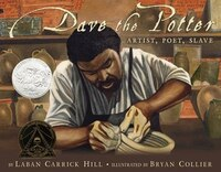 Dave The Potter: Artist, Poet, Slave