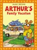 Arthur's Family Vacation: An Arthur Adventure by Marc Brown