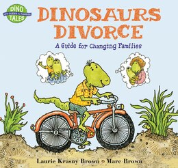 Book Dinosaurs Divorce: A Guide for Changing Families by Marc Brown