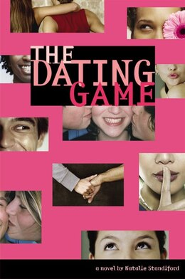 Book The Dating Game #1: A Dating Game Novel by Natalie Standiford